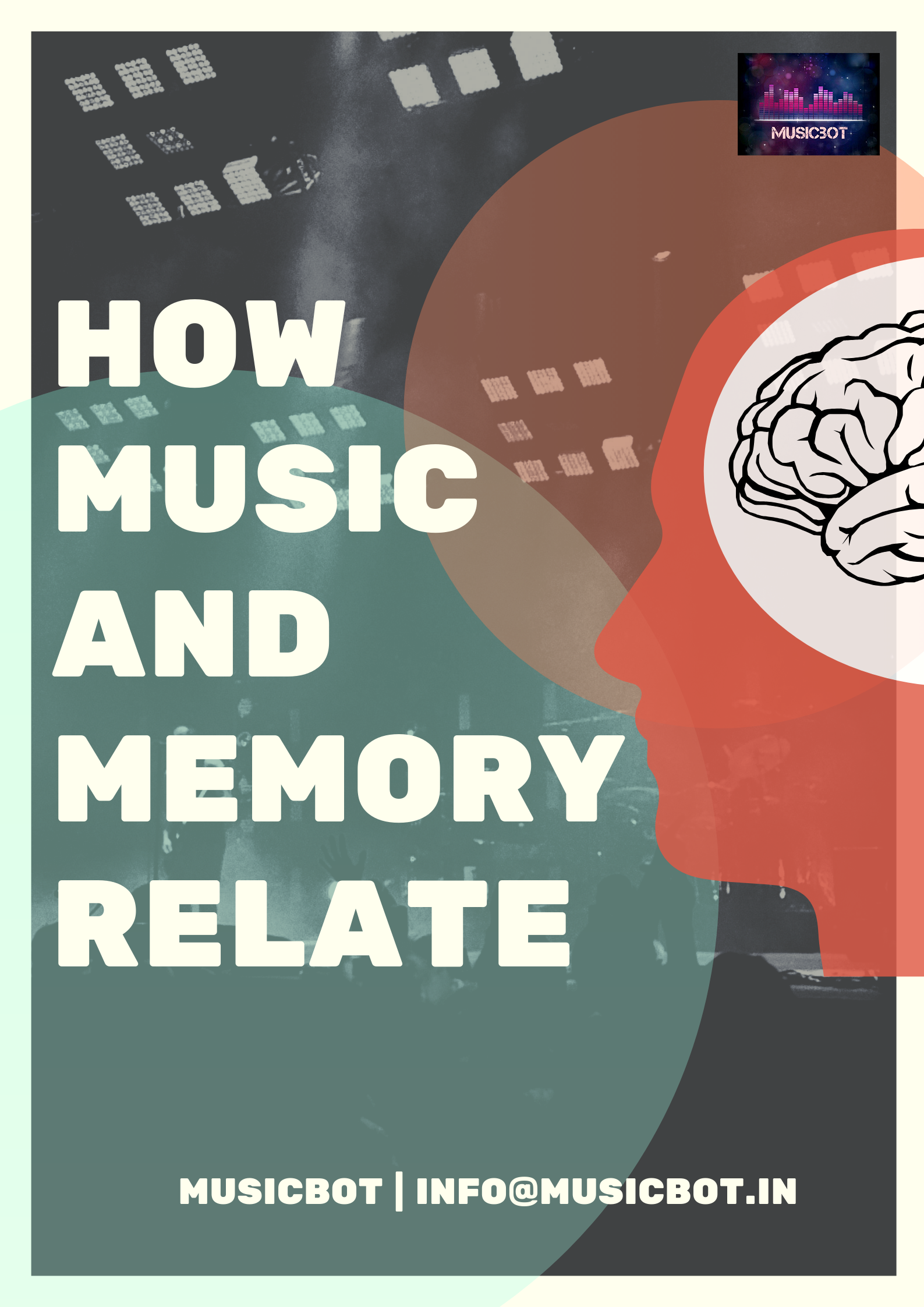 HOW MUSIC AND MEMORY RELATE?